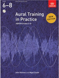Aural Training In Practice: Book 3 - Grades 6-8 (Book/3 CDs) Books and CDs |