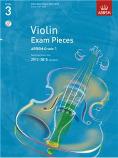 ABRSM: Selected Violin Exam Pieces - Grade 3 Book/CD (2012-2015) Books and CDs | Violin, Piano Accompaniment