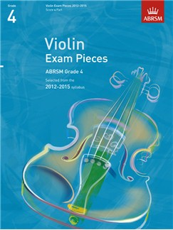 ABRSM: Selected Violin Exam Pieces - Grade 4 Book Only (2012-2015) Books | Violin, Piano Accompaniment