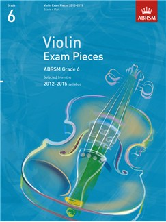 ABRSM: Selected Violin Exam Pieces - Grade 6 Book Only (2012-2015) Books | Violin, Piano Accompaniment