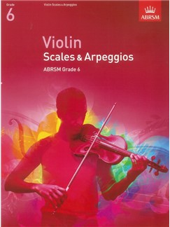 ABRSM: Violin Scales And Arpeggios - Grade 6 (From 2012) Books | Violin