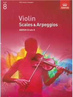 ABRSM: Violin Scales And Arpeggios - Grade 8 (From 2012) Books | Violin