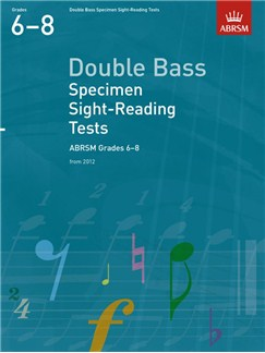 ABRSM: Double Bass Specimen Sight-Reading Tests - Grades 6-8 (From 2012) Books | Double Bass