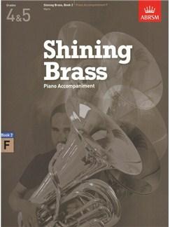 ABRSM Shining Brass Book 2 - F Piano Accompaniments (Grades 4-5) Books | Piano Accompaniment