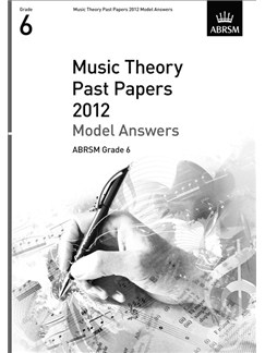 ABRSM Theory Of Music Exams 2012: Model Answers - Grade 6 Books |