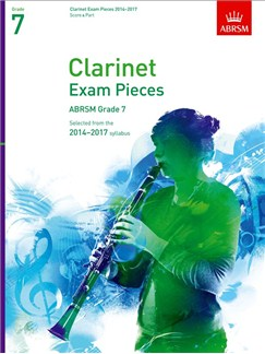 ABRSM Exam Pieces 2014-2017 Grade 7 Clarinet/Piano (Book Only) Books | Clarinet, Piano Accompaniment