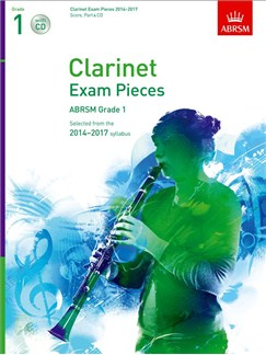 ABRSM Exam Pieces 2014-2017 Grade 1 Clarinet/Piano (Book/CD) Books and CDs | Clarinet, Piano Accompaniment
