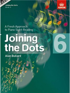 Alan Bullard: Joining The Dots - Book 6 Books | Piano, Keyboard