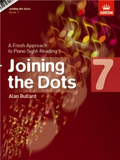 Alan Bullard: Joining The Dots - Book 7 Books | Piano, Keyboard