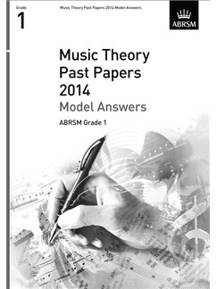 ABRSM Music Theory Past Papers 2014 - Model Answers (Grade 1) Books |