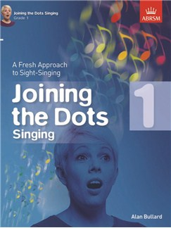 Alan Bullard: Joining The Dots - Singing (Grade 1) Books | Voice