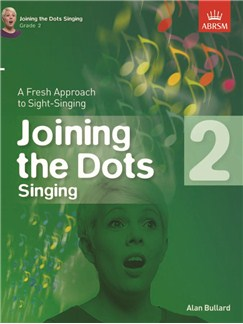 Alan Bullard: Joining The Dots - Singing (Grade 2) Books | Voice