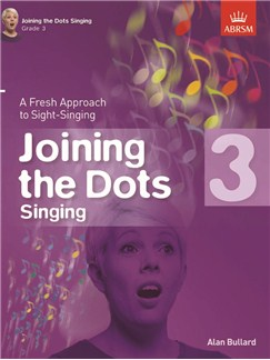 Alan Bullard: Joining The Dots - Singing (Grade 3) Books | Voice