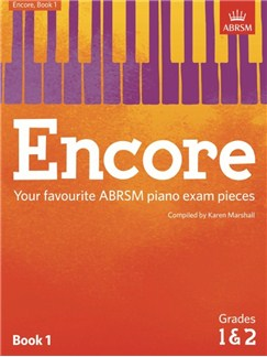 ABRSM: Encore - Book 1 (Grades 1 & 2) Books | Piano