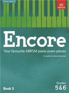 ABRSM: Encore - Book 3 (Grades 5 & 6) Books | Piano