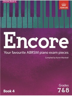 ABRSM: Encore - Book 4 (Grades 7 & 8) Books | Piano
