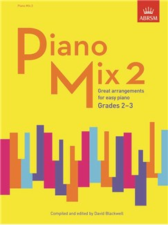 ABRSM: Piano Mix Book 2 (Grades 2-3) Books | Piano