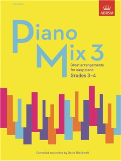 ABRSM: Piano Mix Book 3 (Grades 3-4) Books | Piano
