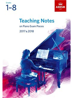 ABRSM Teaching Notes Piano Exams: 2017-2018 Books | Piano