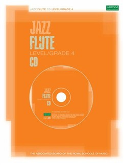 ABRSM Jazz: Flute Level/Grade 4 (CD) CDs   Flute