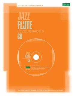 ABRSM Jazz: Flute Level/Grade 5 (CD) CDs | Flute
