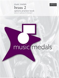 ABRSM Music Medals: Brass 2 Options Practice Book Books | Brass Instruments