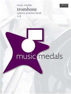 ABRSM Music Medals: Trombone Options Practice Book Books | Trombone