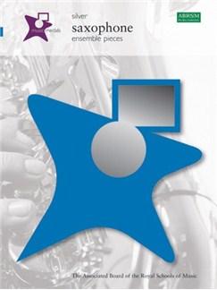 ABRSM Music Medals: Saxophone Ensemble Pieces - Silver Books | Saxophone Ensemble