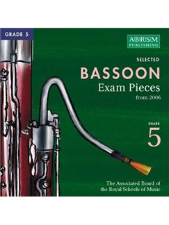 ABRSM Selected Bassoon Exam Pieces 2006 CD - Grade 5 CDs | Bassoon