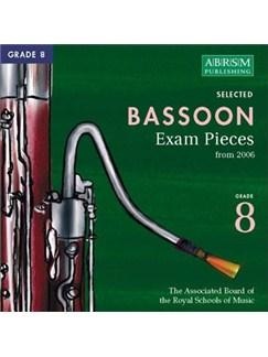 ABRSM Selected Bassoon Exam Pieces 2006 CD - Grade 8 CDs | Bassoon
