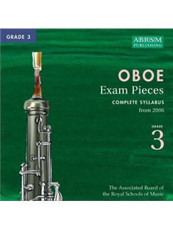 ABRSM Oboe Exam Pieces Complete Syllabus CD - Grade 3 2006+ CDs | Oboe