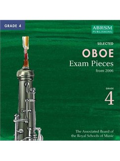 ABRSM Oboe Exam Pieces Complete Syllabus CD - Grade 4 2006+ CDs | Oboe