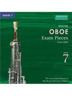 ABRSM Oboe Exam Pieces Complete Syllabus CDs - Grade 7 2006+ CDs | Oboe