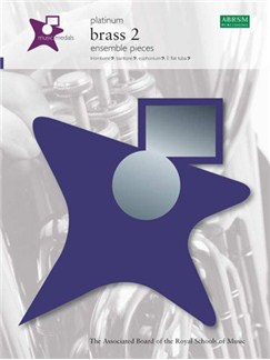 ABRSM Music Medals: Brass 2 Ensemble Pieces - Platinum Books | Bass Clef Instruments, Trombone, Baritone, Euphonium, Tuba