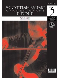 Scottish Music: Graded Exams - Fiddle Grade 3 Books | Violin