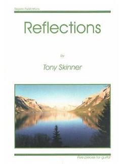Tony Skinner: Reflections Books | Guitar
