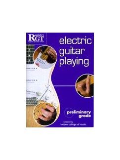 Registry Of Guitar Tutors: Electric Guitar Handbook - Preliminary Grade Books | Electric Guitar