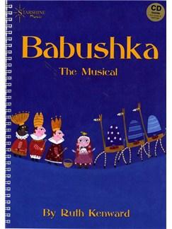 Ruth Kenward: Babushka - The Musical Books and CDs   Vocals, Piano Accompaniment