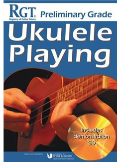 Registry Of Guitar Tutors: Ukulele Playing - Preliminary Grade (Book/CD) Books and CDs | Ukulele