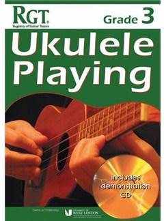 Registry Of Guitar Tutors: Ukulele Playing - Grade 3 (Book/CD) Books and CDs | Ukulele