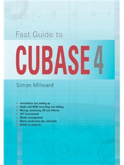 Simon Milward: Fast Guide To Cubase 4 Books |