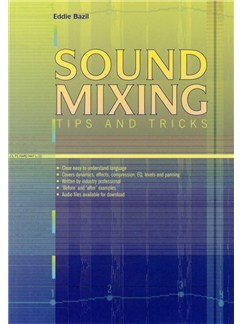 Eddie Bazil: Sound Mixing - Tips And Tricks Books |