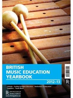 British Music Education Yearbook 2012-13 Books |