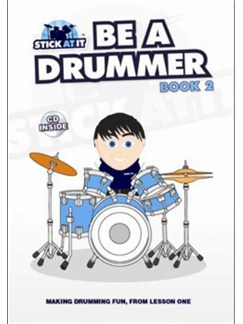Stick At It: Be a Drummer - Book 2 Books | Drums