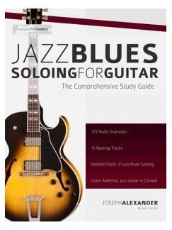 Joseph Alexander: Jazz Blues Soloing For Guitar Books | Guitar