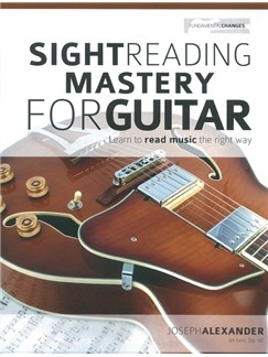Joseph Alexander: Sight Reading Mastery For Guitar Books | Guitar