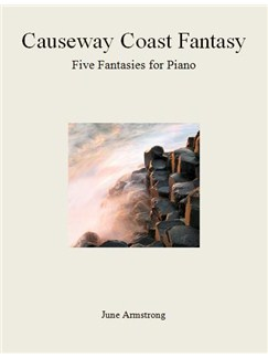 June Armstrong: Causeway Coast Fantasy - Five Fantasies For Piano Books | Piano