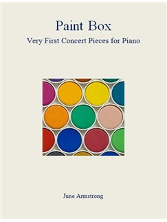 June Armstrong: Paint Box - First Concert Pieces For Piano Books | Piano