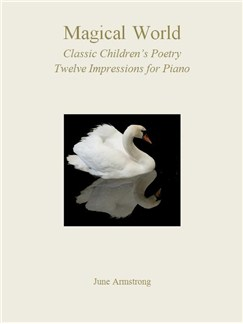 June Armstrong: Magical World - Classic Children's Poetry 12 Impressions For Piano Books | Piano