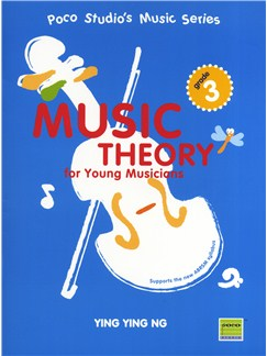 Ying Ying Ng: Music Theory For Young Musicians - Grade 3 (Second Edition) Books |